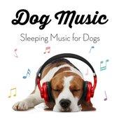 Dog Music - Sleeping Music for Dogs