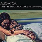 DJ Aligator feat. Daniel Kandi - The Perfect Match