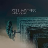 Still Waters - EP