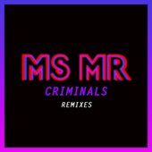 Criminals (Remixes) - Single