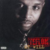 Teflon - My Will. 1997