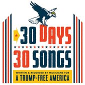 Make America Great Again (30 Days, 30 Songs)