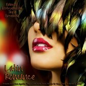 Latin Romance - Brazilian Bossa Nova, Argentine Tango & Latin Guitar Music Favorites for Dinner Party, Restaurant & Vacation