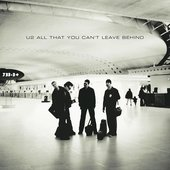 All That You Can't Leave Behind (20th Anniversary Edition / Super Deluxe / Remastered 2020)