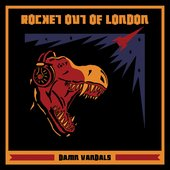 Rocket Out Of London