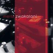 Zwakalani - EP