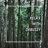 Relax With Debussy