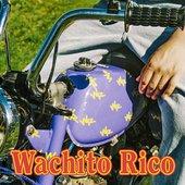 Wachito Rico [Explicit]