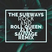 Rock And Roll Queen (Alex Sauvage Remix)