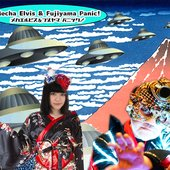 Mecha Elvis & Fujiyama Panic