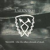 Necrofolk - Like The Silken Shrouds Of Death