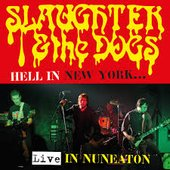Hell in New York (Live in Nuneaton)