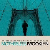 Motherless Brooklyn: Original Motion Picture Score