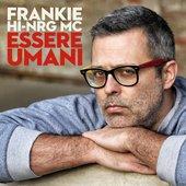 Essere umani (Include i brani del Festival di Sanremo 2014)