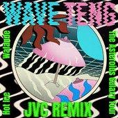 Wave Teng (Jvc Remix) [feat. DJ John Vincent & Hot Ice] - Single