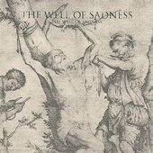 The Well Of Sadness