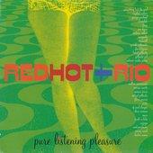 Red Hot & Rio
