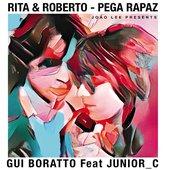 Pega Rapaz (Gui Boratto & JUNIOR_C Remix) [feat. Junior_C] - Single
