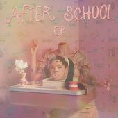 After School EP [Explicit]