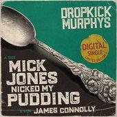 Mick Jones Nicked My Pudding