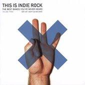 This Is Indie Rock, Vol. 3