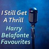 I Still Get A Thrill Harry Belafonte Favourites
