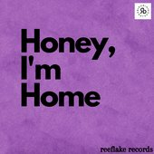 Honey I'M Home - Single