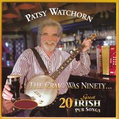 The Craic Was Ninety (20 Great Irish Pub Songs)