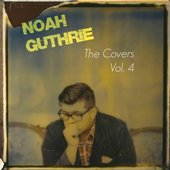 Noah Guthrie, The Covers Vol. 4