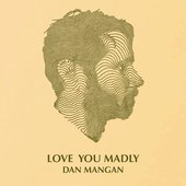 Love You Madly - Single