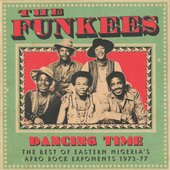Dancing Time (The Best Of Eastern Nigeria's Afro Rock Exponents 1973-77)