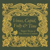 Venus, Cupid, Folly and Time: Thirty Years of the Divine Comedy