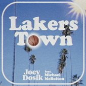 Lakers Town (feat. Michael McBolton)