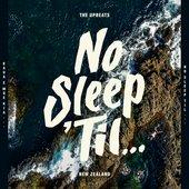 No Sleep 'Til New Zealand
