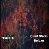 Quiet Storm Deluxe