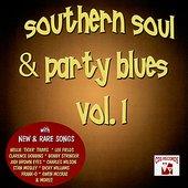 Southern Soul & Party Blues Vol. 1