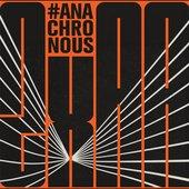 Anachronous