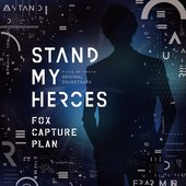 Stand My Heroes -PIECE OF TRUTH- soundtrack