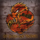 Be Your Own Phoenix