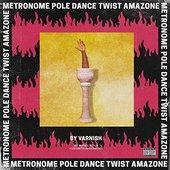 METRONOME POLE DANCE TWIST AMAZONE