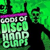 Gods of Disco Hand Claps