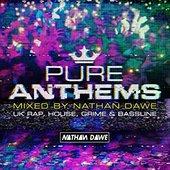 Pure Anthems - UK Rap, House, Grime & Bassline