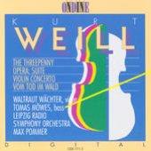 Weill, K.: Kleine Dreigroschenmusik / Concerto for Violin and Wind Orchestra / Vom Tod Im Wald