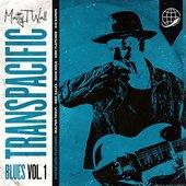 Transpacific Blues, Vol. 1