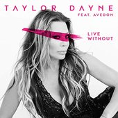 Live Without (feat. Avedon) - Single