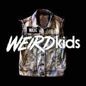 Weird Kids B-Sides