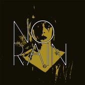 No Rain - Single