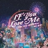 If You Love Me (Feat. JOOHONEY (MONSTA X))