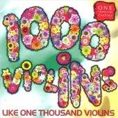 Like One Thousand Violins