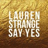 Lauren Strange // Say Yes